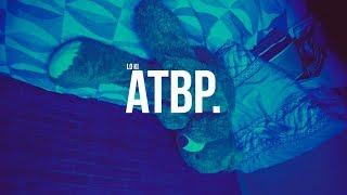 Lo ki - ATBP. (Official Music Video)