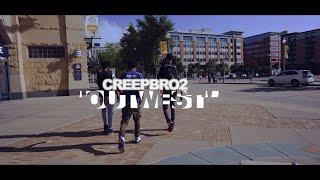 Creepbro2 - Outwest