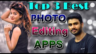 Top 3 Free  Photo Editing Apps On Android [2020] Bengali IT Information