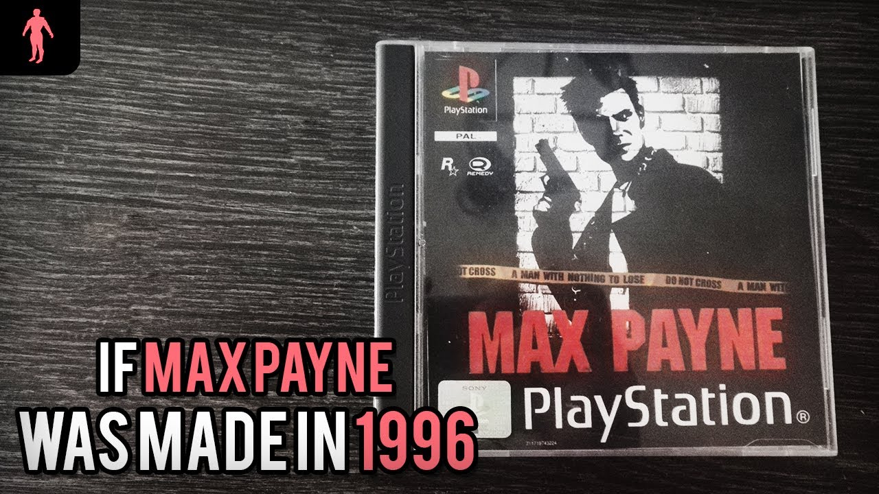 If Max Payne Was Made In 1996 Youtube