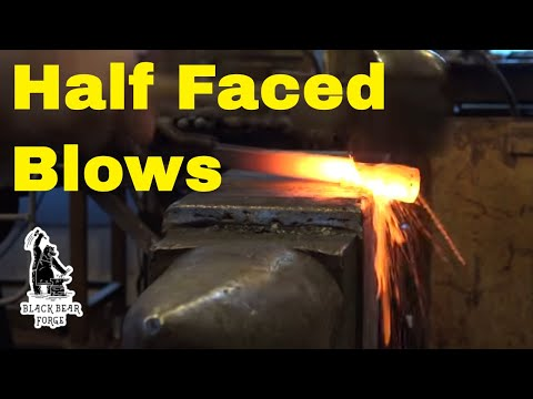Half faced blows - basic blacksmithing technique