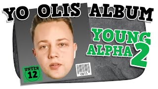 Yo Olis zweites ALBUM Young Alpha 2! - Kuchen Talks #516