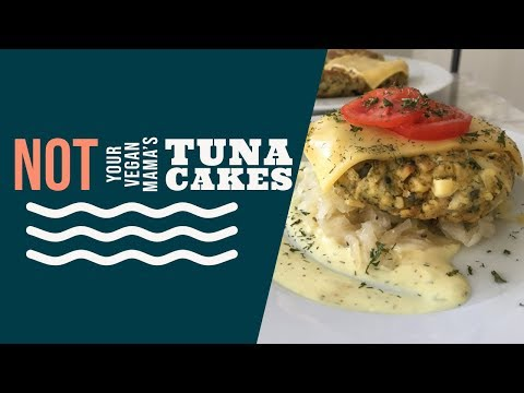 NOT YOUR VEGAN MAMA'S TUNA CAKES