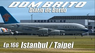 FS2004 - Airbus A380 China Southern - Istanbul / Taipei - Ep.166
