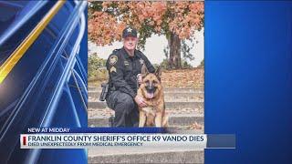 Franklin County K9 Vando dies unexpectedly