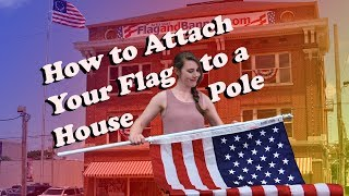 How To Attach A Flag To A Flag Pole Install A Flag Flagandbanner Com