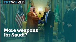 Trump approves $8 billion arms sale to Saudi Arabia