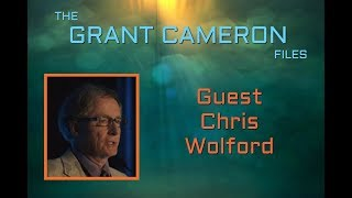 Grant Cameron - Guest Chris Wolford