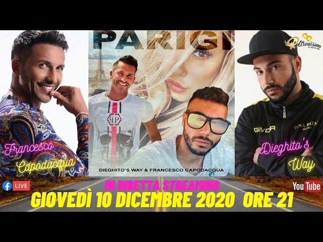 10.12.2020 - Parigi - Ospiti: Francesco Capodacqua e Dieghito's Way