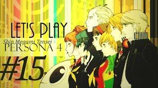 Let's Blind Play Shin Megami Tensei: Persona 4 | Part 15 - Got a Job