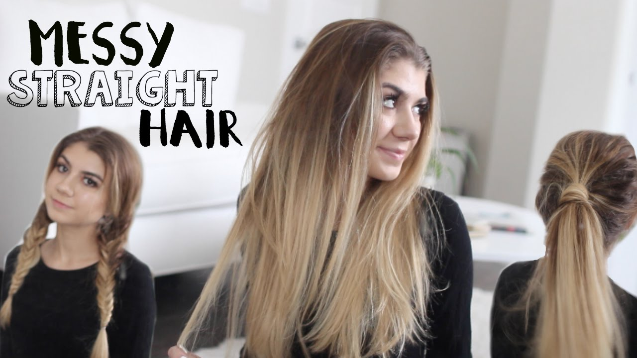 How To Messy Straight Hair 3 Quick Hairstyles YouTube