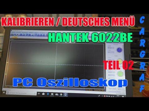 Hantek 6022be Oszilloskop - Installation, Kalibrierung, Deutsches Menü