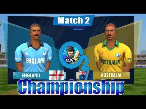 #2 England Vs Australia - O2 Championship 2 Overs World Cricket Championship 3 Custom Tournament