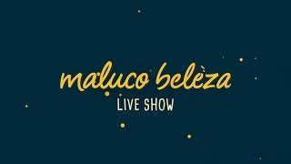 Maluco Beleza LIVESHOW - João Vieira
