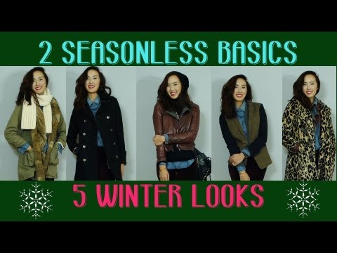 2 Seasonless Basics, 5 Winter Looks