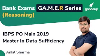 Master In Data Sufficiency for IBPS PO MAIN 2019   Reasoning