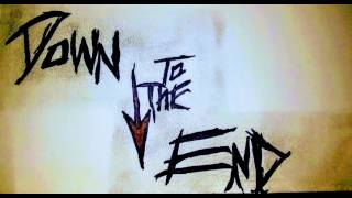 Gambar cover Down to The End (Prod. By Jess Jackson) - G.a. Noir