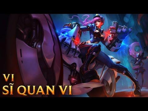 Sĩ Quan Vi - Officer Vi - Skins lol