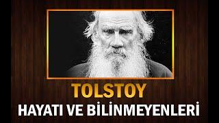 Büyük Yazar TOLSTOY'un Muhteşem Hayatı, Bilinmeyenleri