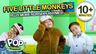 Five Little Monkeys + More Nursery Rhymes | 10 Minutes Non-Stop Compilation | Pop Babies