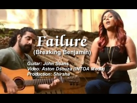 Shirsha - single (2015) - Failure (Cover) ft. John Soans
