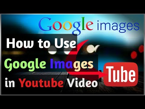 How to Use Google Images in Your Video Without Copyrights Issue