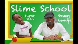 Grumpy Grandpa Goes To Slime School