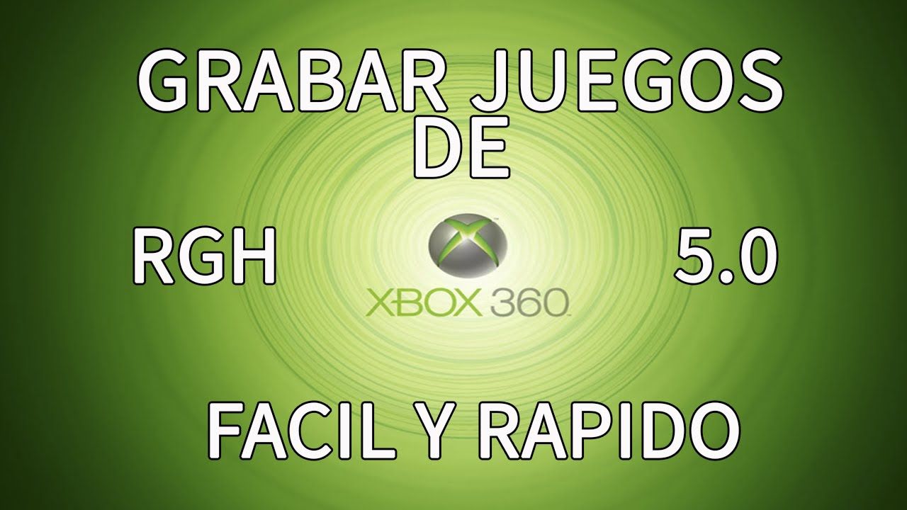 Tutorial Descargar Convertir Y Grabar Juegos Xbox 360 Rgh Youtube