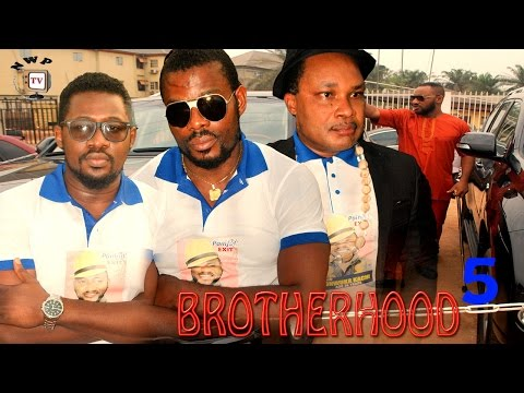 Brotherhood Season 5    - 2016  Latest Nigerian Nollywood Movie