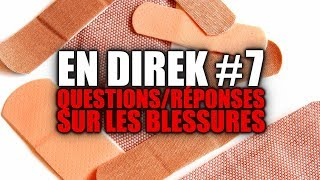 Questions/Réponses sur les blessures ! (Rediffusion)