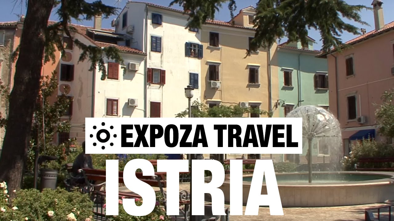 Istria (Croatia) Vacation Travel Video Guide