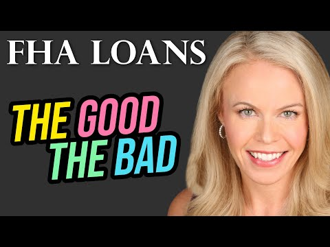 fha-mortgage-loans:-the-good-and-the-bad
