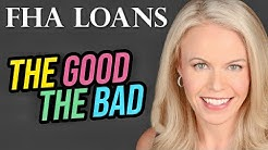 FHA Mortgage The Good and The Bad (2018)
