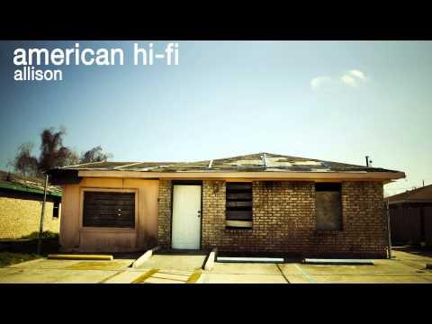 American Hi-Fi - Allison
