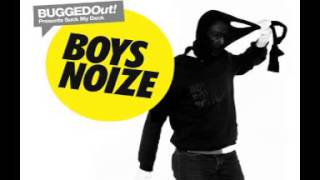 Boys Noize - Bugged Out! Presents Suck My Deck Mixed By Boys Noize (Part 1)