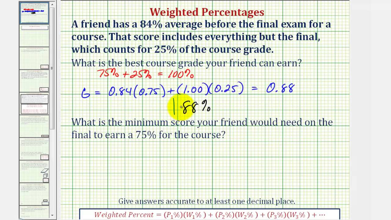 Ex: Weighted Average - Determine an Ending Percent or Grade of a Weighted  Average