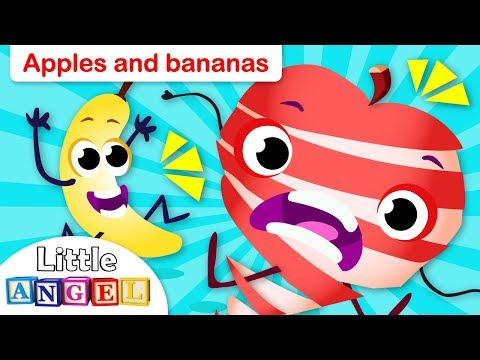 Apples And Bananas! By Little Angel