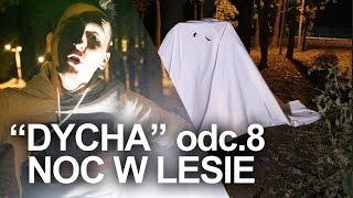 Dycha ''NOC W LESIE'' 😱 *straszne* | IsAmU