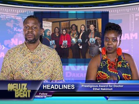 Prestigious Award for Doctor Ethel Nakimuli (S3 #21 NewzBeat Uganda)