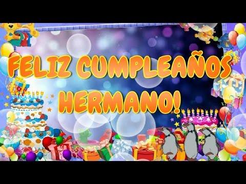 Feliz Cumpleaños Hermano, FELICIDADES!
