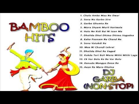 Bamboo Hits | Gujarati Famous Garba | Western...