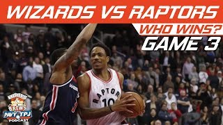 Toronto Raptors vs Washington Wizards  | Game 3 | Who will win ? | Hoops N Brews