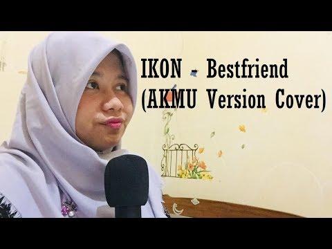 IKON - Bestfriend (AKMU Version - Cover)