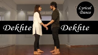 Dekhte Dekhte Lyrical Dance Video | Batti Gul Meter Chalu | Vicky Patel Choreography