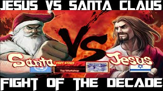 Jesus vs Santa claus, Most hilarious Fight of the decade