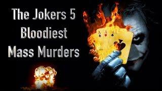 The Joker's 5 Biggest Mass Murders