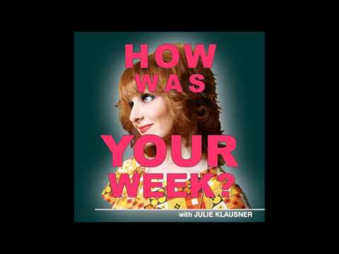 How Was Your Week with Julie Klausner episode 4. Guests Ronna and Beverly and James Urbaniak