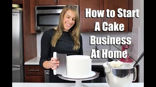 How to Start a Cake Business from Home | CHELSWEETS