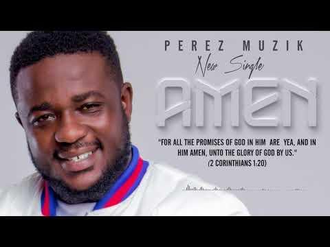 Perez Musik   Amen