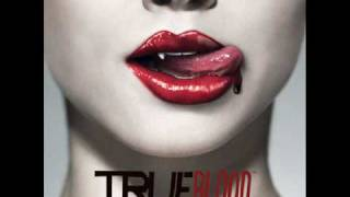 TRUE BLOOD [SOUNDTRACK] 1. Bad Things - Jace Everett